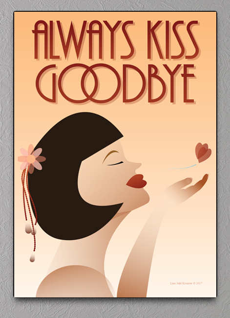 Always kiss Goodbye plakat